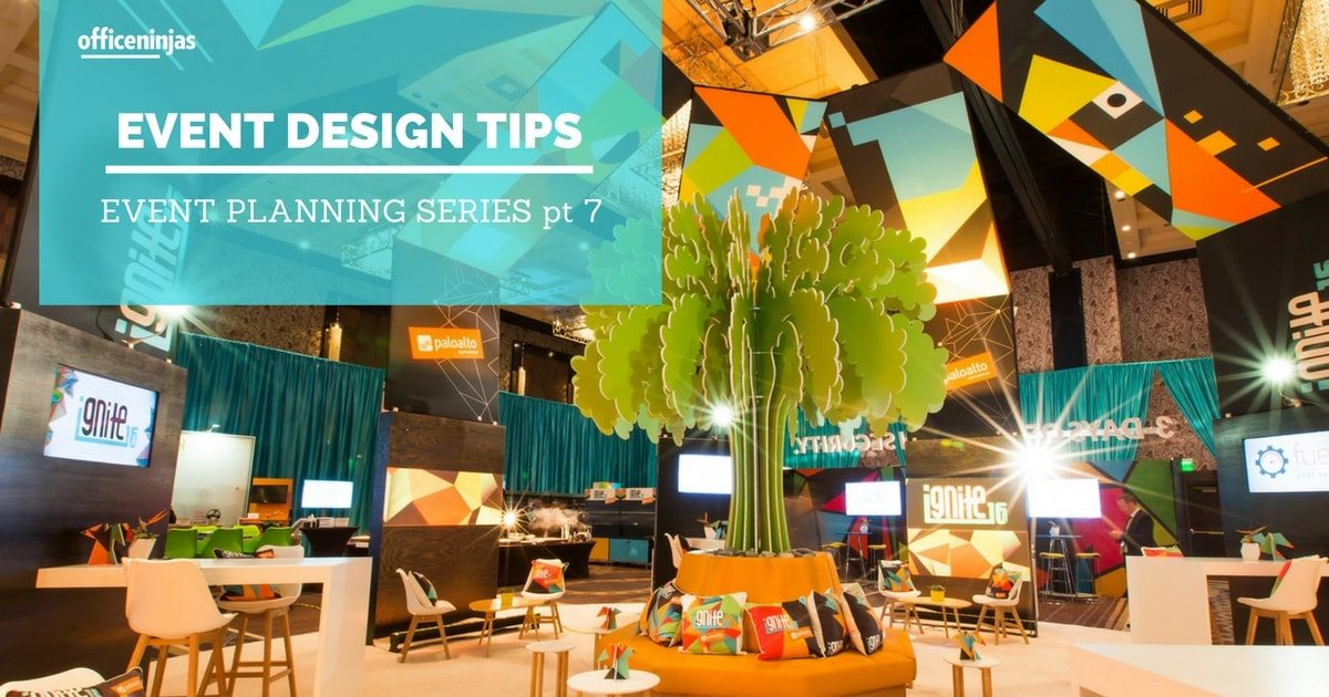 Event Planning Series Part 7: Your Guide to Stunning Event Design
